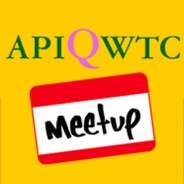 "APIQWTC's next  ""Your Two Cents"" Meetups"